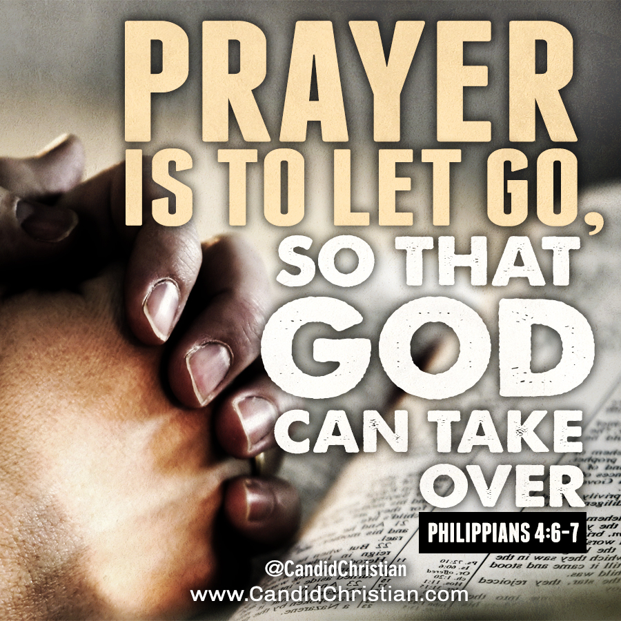 Prayer is to Let Go
