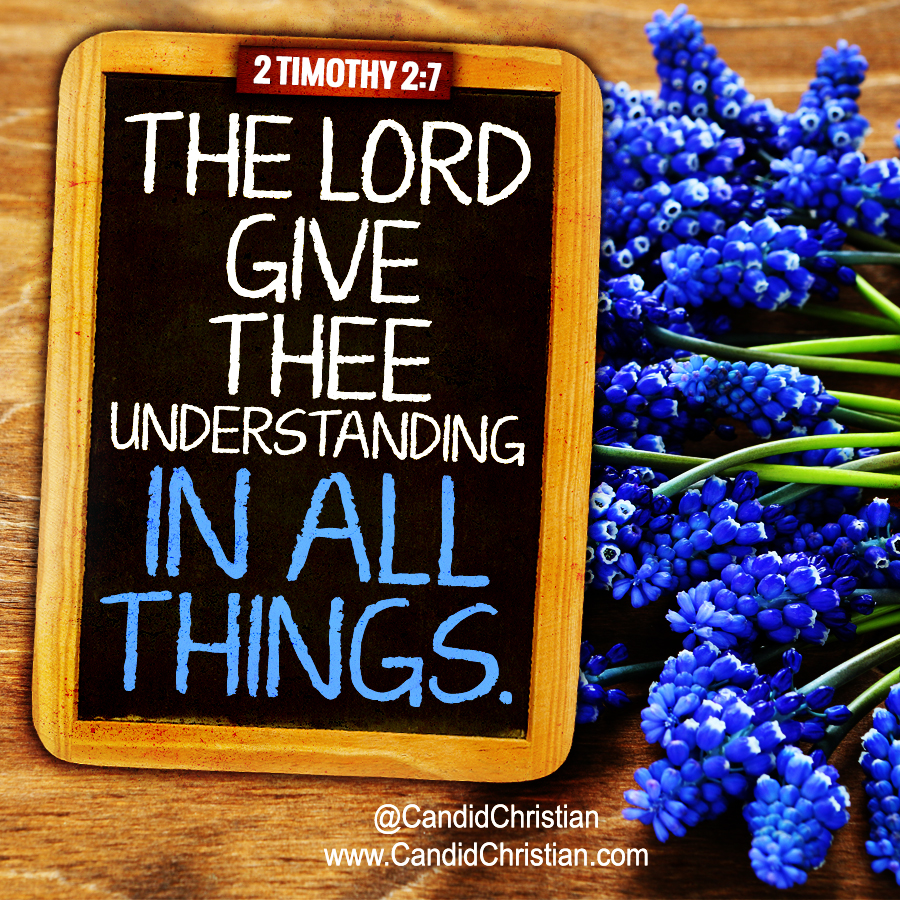 The Lord Give Thee Understanding in All Things