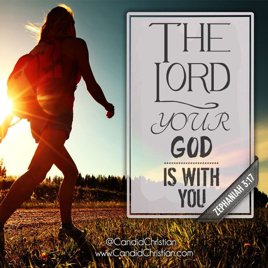The Lord Your God is with You