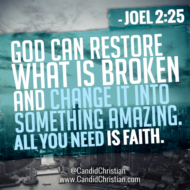 God Can Restore All Things that are Broken