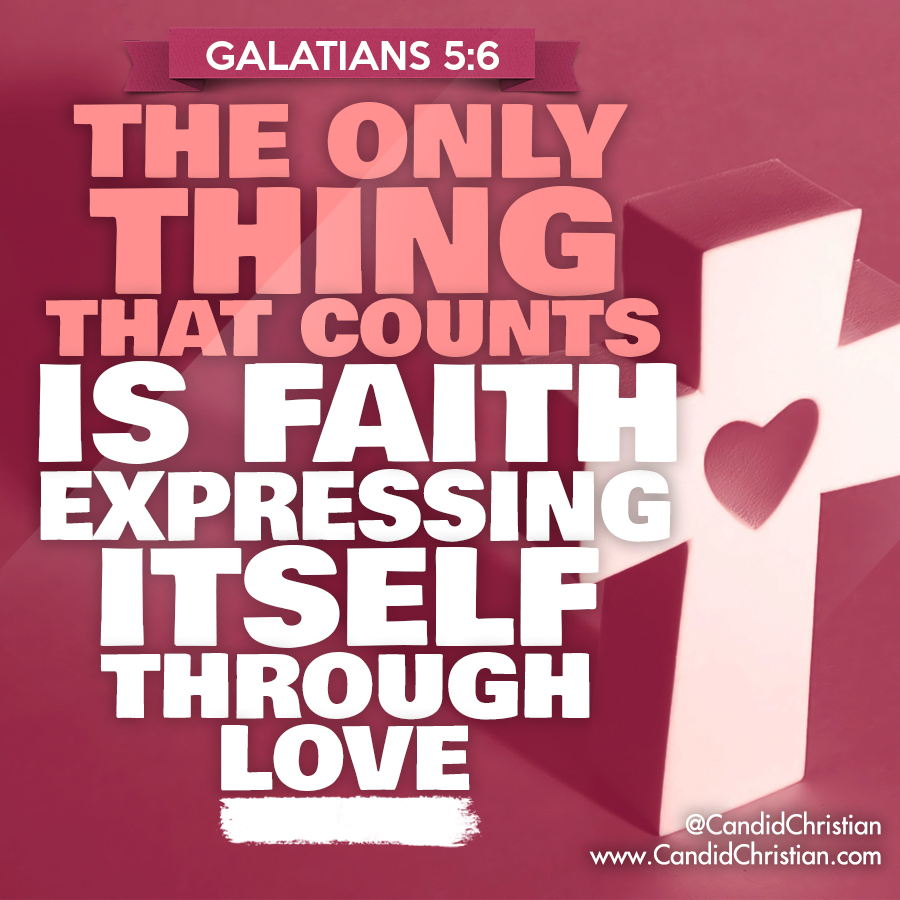 Faith Expressing itself through Love