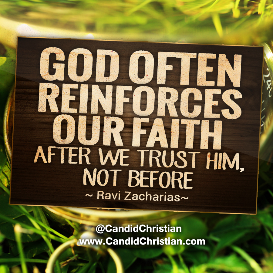 God Reinforces Our Faith