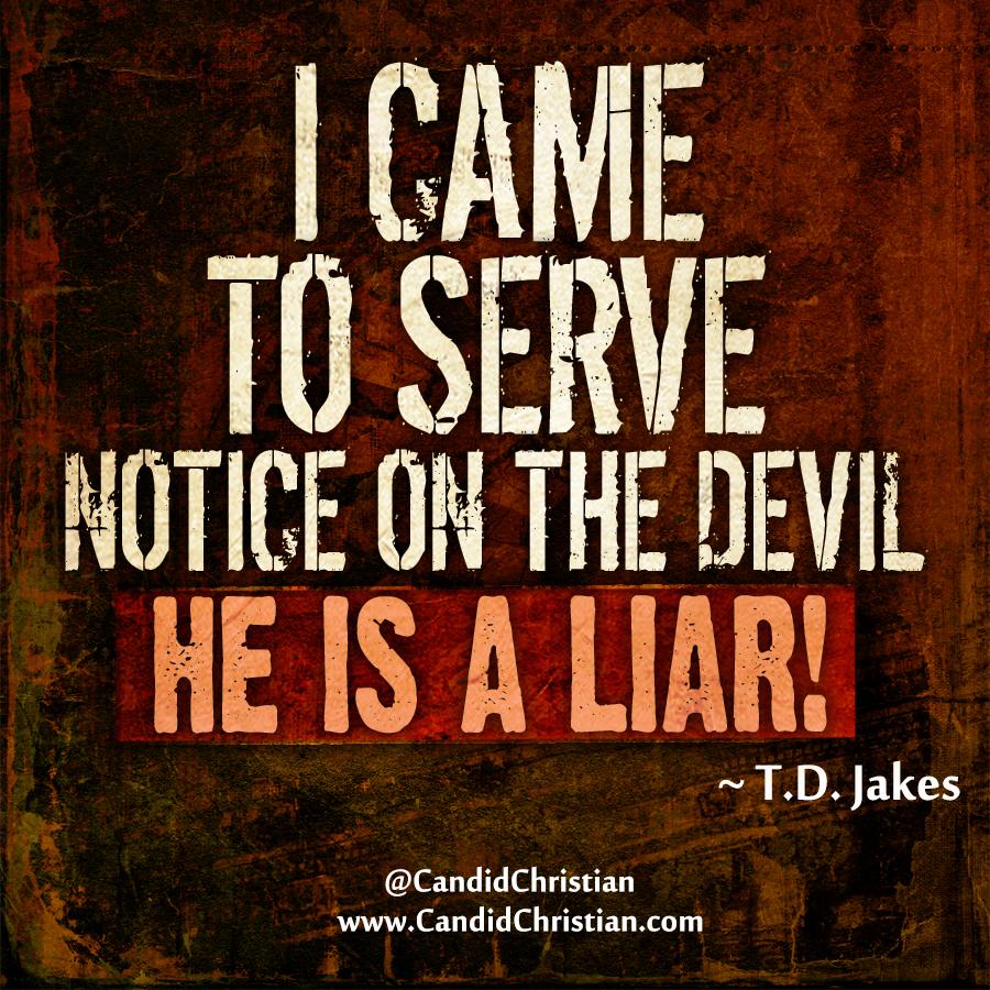 I Came to Serve Notice on the Devil