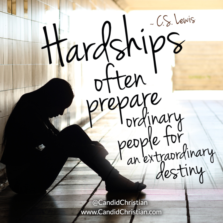 Hardships Prepare You for Extraordinary Destiny