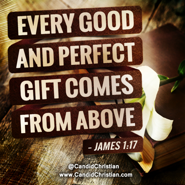 James 1-27 Every Good and Perfect Gift Comes from Above